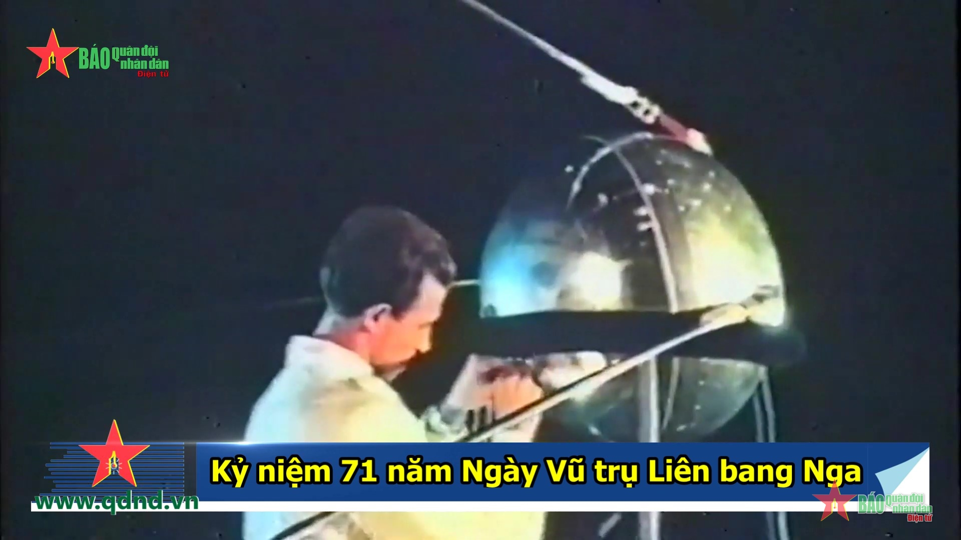 Kỷ niệm 71 năm Ngày Vũ trụ Liên bang Nga