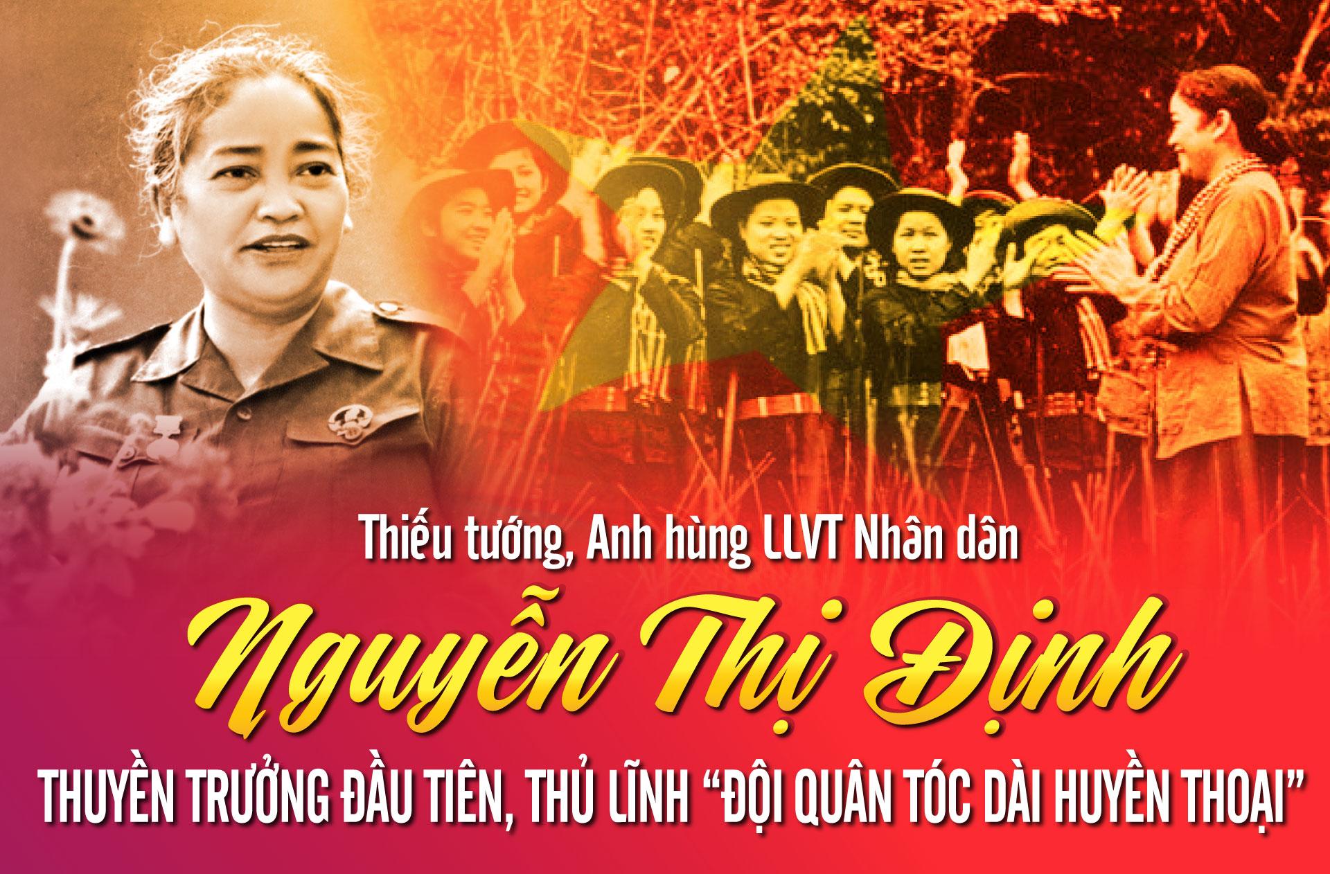 """Thiếu tướng, Anh hùng LLVT Nhân dân Nguyễn Thị Định: Thuyền trưởng đầu tiên, thủ lĩnh """"đội quân tóc dài huyền thoại"""""""
