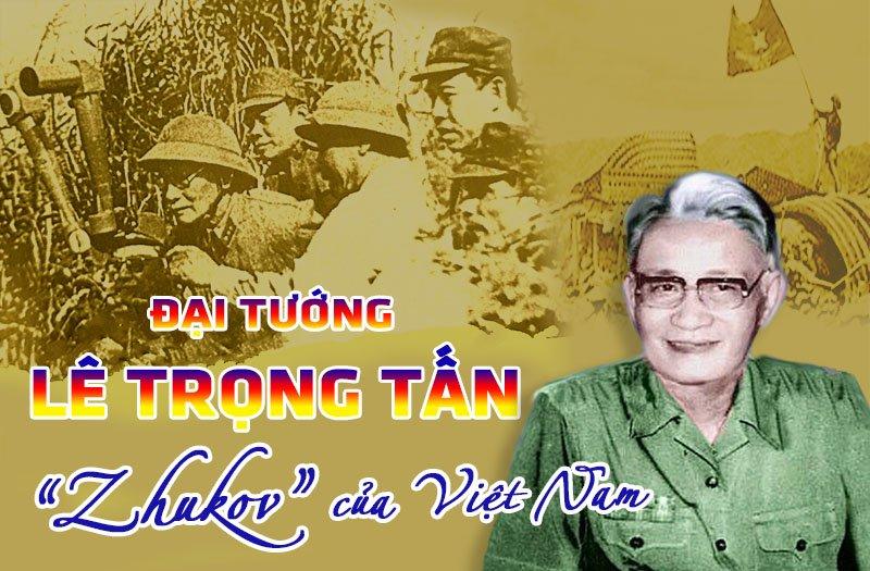 """Đại tướng Lê Trọng Tấn- """"Zhukov của Việt Nam"""""""