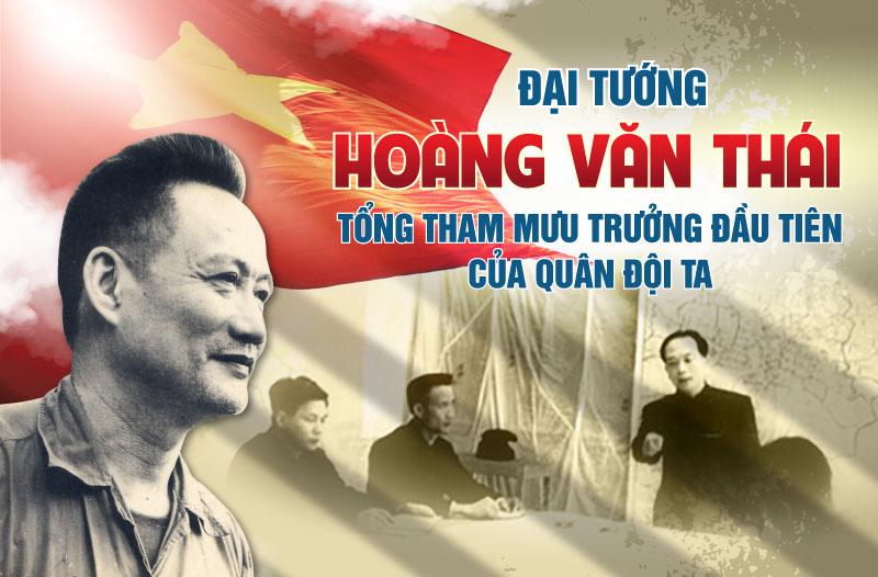 Đại tướng Hoàng Văn Thái – Tổng Tham mưu trưởng đầu tiên của quân đội ta